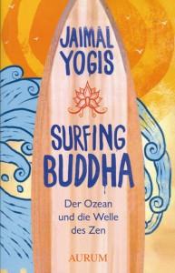 Weihnachtsgeschenke für Surfer: Surfbücher Surfing Buddha von Jaimal Yogis