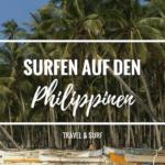 Warum du unbedingt auf den Philippinen surfen solltest