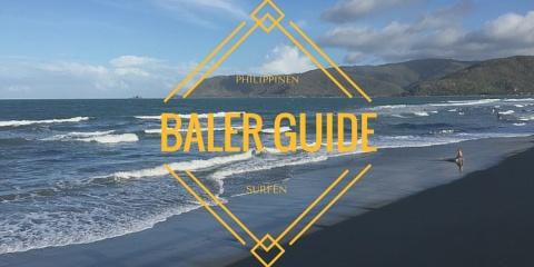 Warum du in Baler surfen solltest!