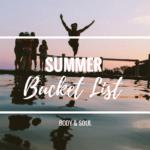 Summer Bucket List – Was du diesen Sommer unbedingt tun solltest!
