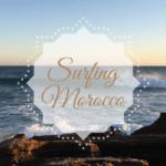 Surfurlaub in Marokko – Warum du unbedingt in Marokko Surfen solltest