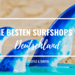 Die besten Surfshops in Deutschland