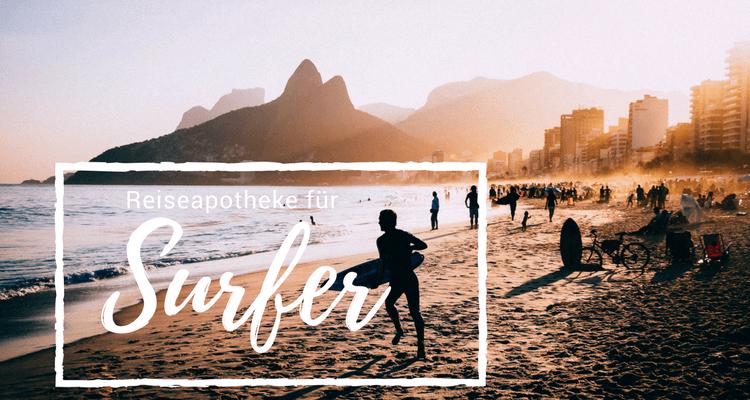 Die Reiseapotheke für Surfer - Was muss mit in den Surfurlaub?