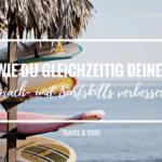 6 Gründe, warum du mit besseren Sprachskills einen noch schöneren Surfurlaub verbringst