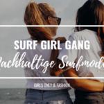 Surf Girl Gang – Nachhaltige Surfmode für Frauen