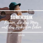 Surfmusik – Frauen, die das Meer und das Mikrofon lieben