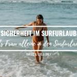 Sicherheit im Surfurlaub – Als Frau alleine in den Surfurlaub