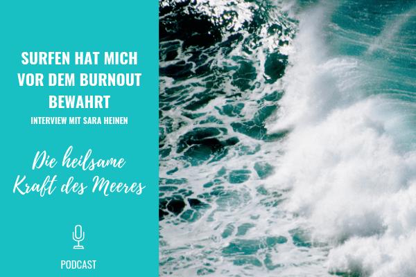 Surfen hat mich vor dem Burnout bewahrt - Die heilsame Kraft des Meeres