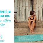 Sicherheit im Surfurlaub – Als Frau alleine Surfen