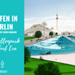 Surfen in Berlin – Der Wellenpark von Surf Era