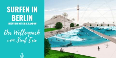 surfen-in-berlin-wellenpark-surf-era-podcast-cover
