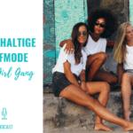 Nachhaltige Surfmode – Surf Girl Gang