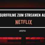 Surffilme auf Netflix