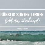 Günstig Surfen lernen – geht das überhaupt?