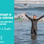 Ein Surfcamp in Portugal eröffnen – Ein Interview mit Julika Nölte von SaltyWay wie sie sich ihren Traum erfüllt hat