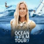 Ocean Film Tour Vol.07 – Die weite Welt der Ozeane auf der großen Leinwand!
